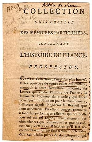Collection universelle des mémoires particuliers concernant l'Histoire de France: ...
