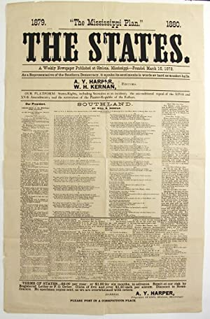 "1879. ""The Mississippi Plan."" 1880. The States. A weekly newspaper published at Okolona, ..."