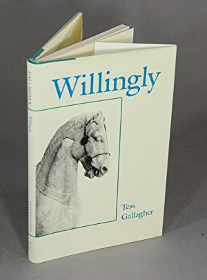 Willingly: Gallagher, Tess
