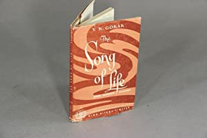 The song of life and other poems: Gokak, V. K.