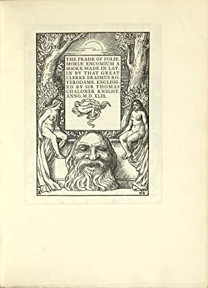The praise of folie. Moriae encomium. A book made in Latin by that great Clerke Erasmus . Edited by...