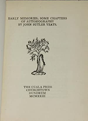 Early memories; some chapters of autobiography: Yeats, John Butler