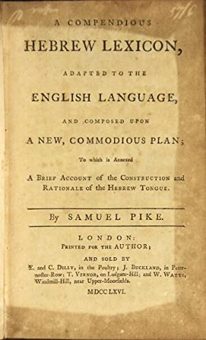 A compendious Hebrew lexicon, adapted to the English language . to which is annexed a brief account...