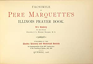 Facsimile of Pere Marquette's Illinois prayer book. It's history by the owner: Allouez, ...