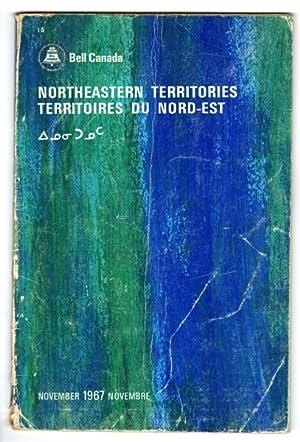 Northeastern Territories. Territoires du Nord-est. . November 1967