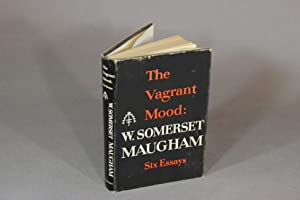 The vagrant mood: Maugham, W. Somerset