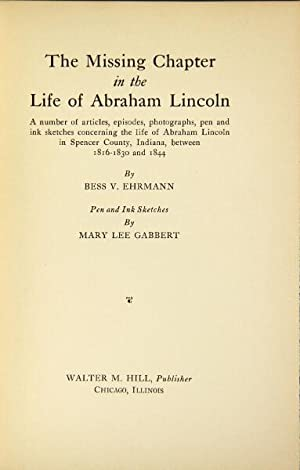 The missing chapter in the life of Abraham Lincoln: Ehrmann, Bess V.