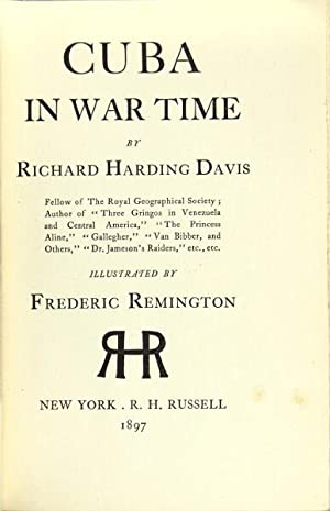 Cuba in war time: Davis, Richard Harding