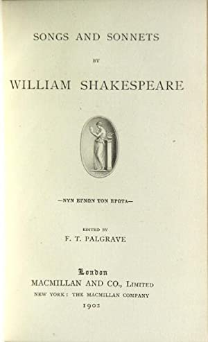 Songs and sonnets.edited by F.T. Palgrave: Shakespeare, William