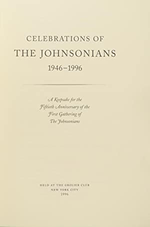 Celebrations of The Johnsonians, 1946-1996. A keepsake for the fiftieth anniversary of the first ...