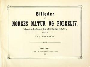 Billeder af norges natur og folkeliv, ledsaget: Tønsberg, Chr[istian]