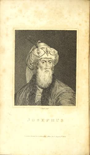 The works of Flavius Josephus, the learned and authentic Jewish historian and celebrated warrior. ...