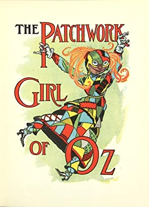 The patchwork girl of Oz. Illustrated by: BAUM, L. FRANK