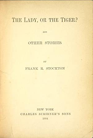 The lady or the tiger? And other stories: STOCKTON, FRANK
