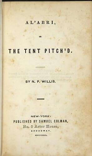 Al'abri, or the tent pitch'd: WILLIS, N.P.
