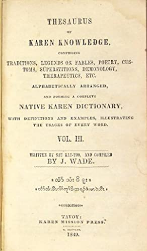 Thesaurus of Karen knowledge comprising traditions, legends or fabels, poetry, customs, ...