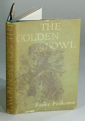 The Golden Bowl. A novel by Feike Feikema: Manfred, Frederick