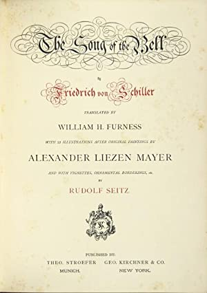 The song of the bell . Translated by William H. Furness: Schiller, Friedrich von