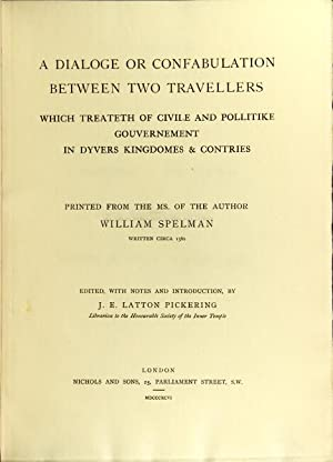 A dialoge or confabulation between two travellers which treateth of civile and pollitike ...