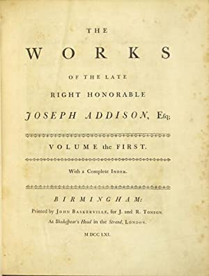 The works of the late right honorable Joseph Addison, Esq: Addison, Joseph