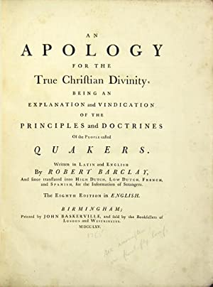 An apology for the true Christian divinity, being an explanation and vindication of the principles ...