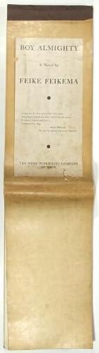 Boy Almighty. A novel by Feike Feikema: Manfred, Frederick
