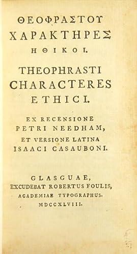 Theophrastou Charakteres ethikoi. Theophrasti Characteres ethici: Theophrastus