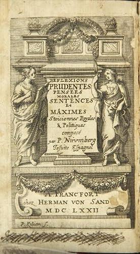 Reflexions prudentes, pensées morales, sentences: et maximes stoiciennes royales & ...