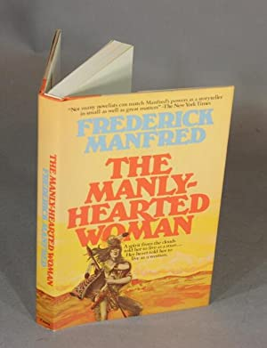 The manly-hearted woman: Manfred, Frederick