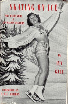 Skating on ice, a basis for ice-dancing. A modern treatise for beginners and advanced skaters: GALE...