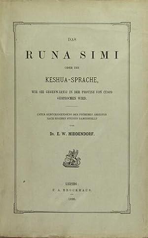 Das runa simi oder die Keshua-Sprache, wie se gegenwartig in der provinz von cusco gesprochen wird:...