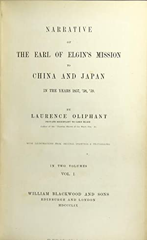 Narrative of the Earl of Elgin's mission: Oliphant, Laurence