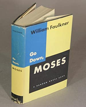 Go down, Moses, and other stories: FAULKNER, WILLIAM