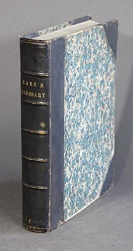 A glossary; or, collection of words, phrases,: NARES, ROBERT