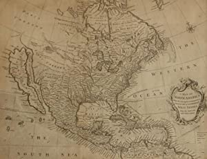 A Map of North America With the European Settlements & whatever else is remarkable in ye West ind...