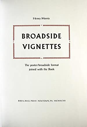 Broadside vignettes. The poster / broadside format joined with the book. Volume 1 [all published]