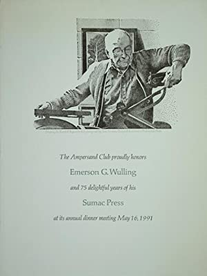 The Ampersand Club proudly honors Emerson G. Wulling and his 75 delightful years of his Sumac Pre...