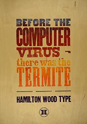 Before the computer virus there was the termite