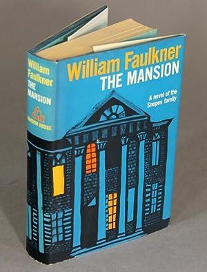 The mansion: FAULKNER, WILLIAM.