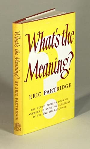 What's the meaning? A book for younger people