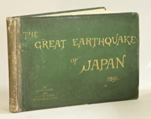 The great earthquake in Japan . With: Milne, John, &
