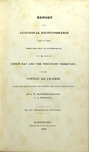 Report of a geological reconnoissance made in 1835 . by the way of the Green Bay and the Wisconsi...