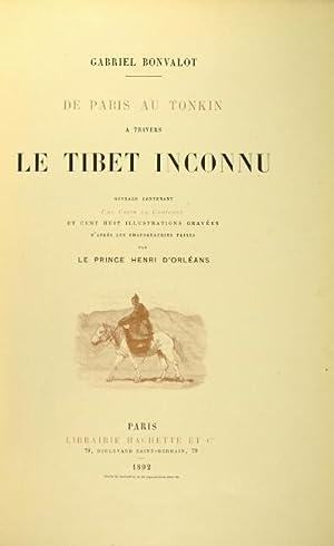 De Paris au Tonkin à travers le Tibet inconnu: BONVALOT, GABRIEL
