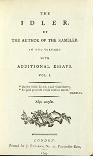 The idler. By the author of The Rambler. In two volumes. With additional essays: Johnson, Samuel.]