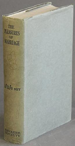 The ten pleasures of marriage and the second part The confession of the new married couple. ...