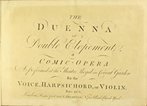 The duenna or double elopement, a comic-opera. As performed at the Theatre Royal in Covent Garden ...