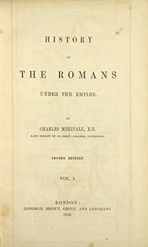 History of the Romans under the empire. Second edition