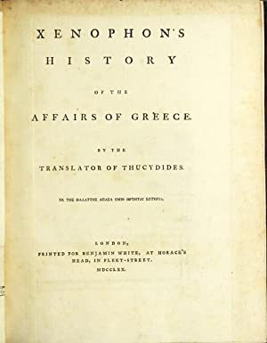 Xenophon's history of the affairs of Greece. By the translator of Thucydides [William Smith]