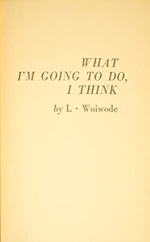 What I'm going to do, I think: WOIWODE, L.