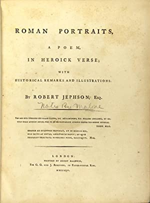 Roman portraits, a poem, in Heroick Verse; with historical remarks and illustrations: JEPHSON, ...